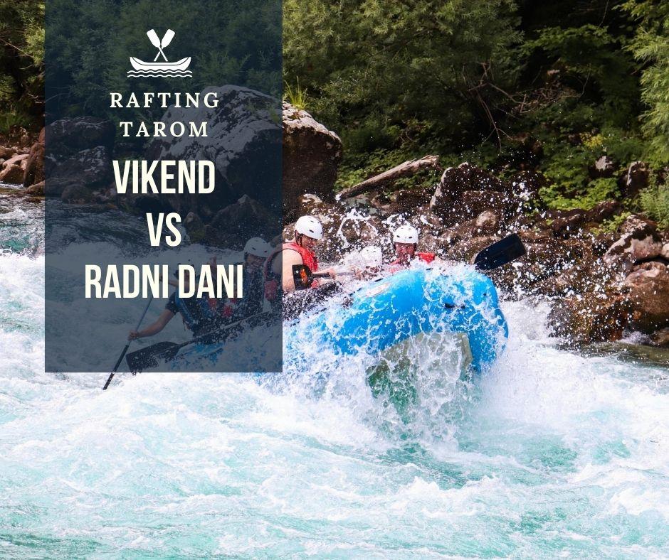 rafting tarom radnim danima ili vikendom